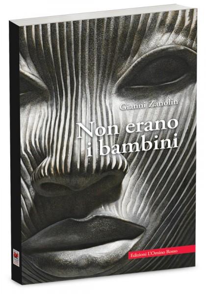 """""""Il Principe"""" (by ArteMariani) è stato scelto per la copertina del romanzo """"Non erano i bambini"""" (Edizioni L'Omino Rosso) di Gianni Zanolin"""